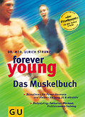 Forever young, Das Muskelbuch (GU Forever you ...