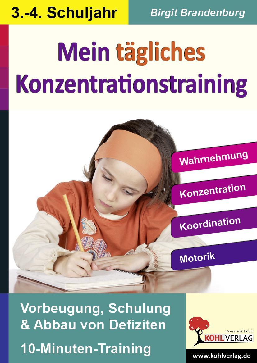 Kohls Konzentrationstraining -  3.-4. Schuljahr Birgit Brandenburg