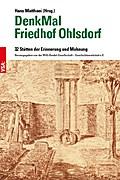 DenkMal Friedhof Ohlsdorf: 32 Stätten der Erinnerung und Mahnung