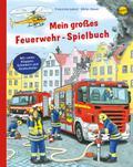 Mein großes Feuerwehr-Spielbuch