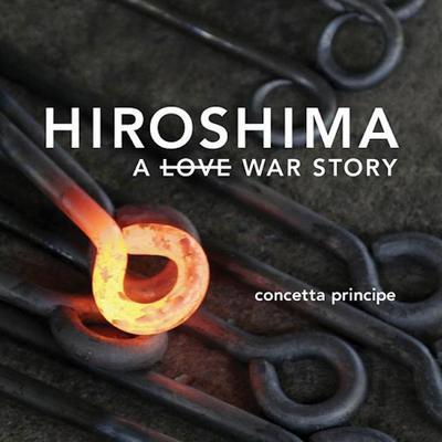 Hiroshima: A Love War Story
