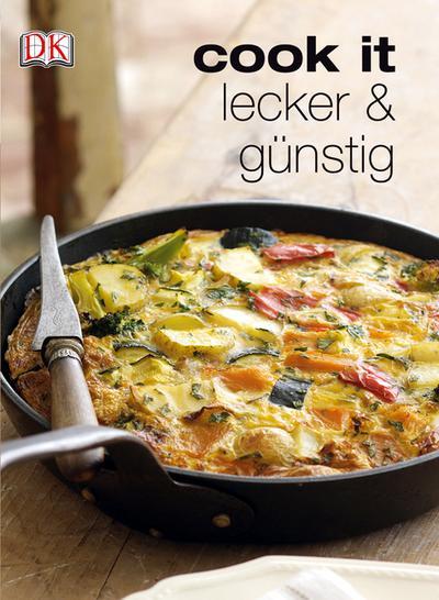 Lecker & günstig   ; Cook it ; Deutsch; ca. 400 S., Je ca. 180 Farbfotografien -