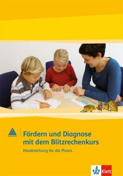 Fördern und Diagnose mit Blitzrechnen. Handbuch 1.-4. Schuljahr