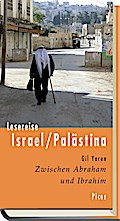 Lesereise Israel/Palästina: Zwischen Abraham  ...