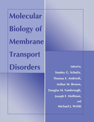 Molecular Biology of Membrane Transport Disorders