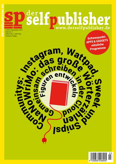 der selfpublisher 7, 3-2017, Heft 7, September 2017