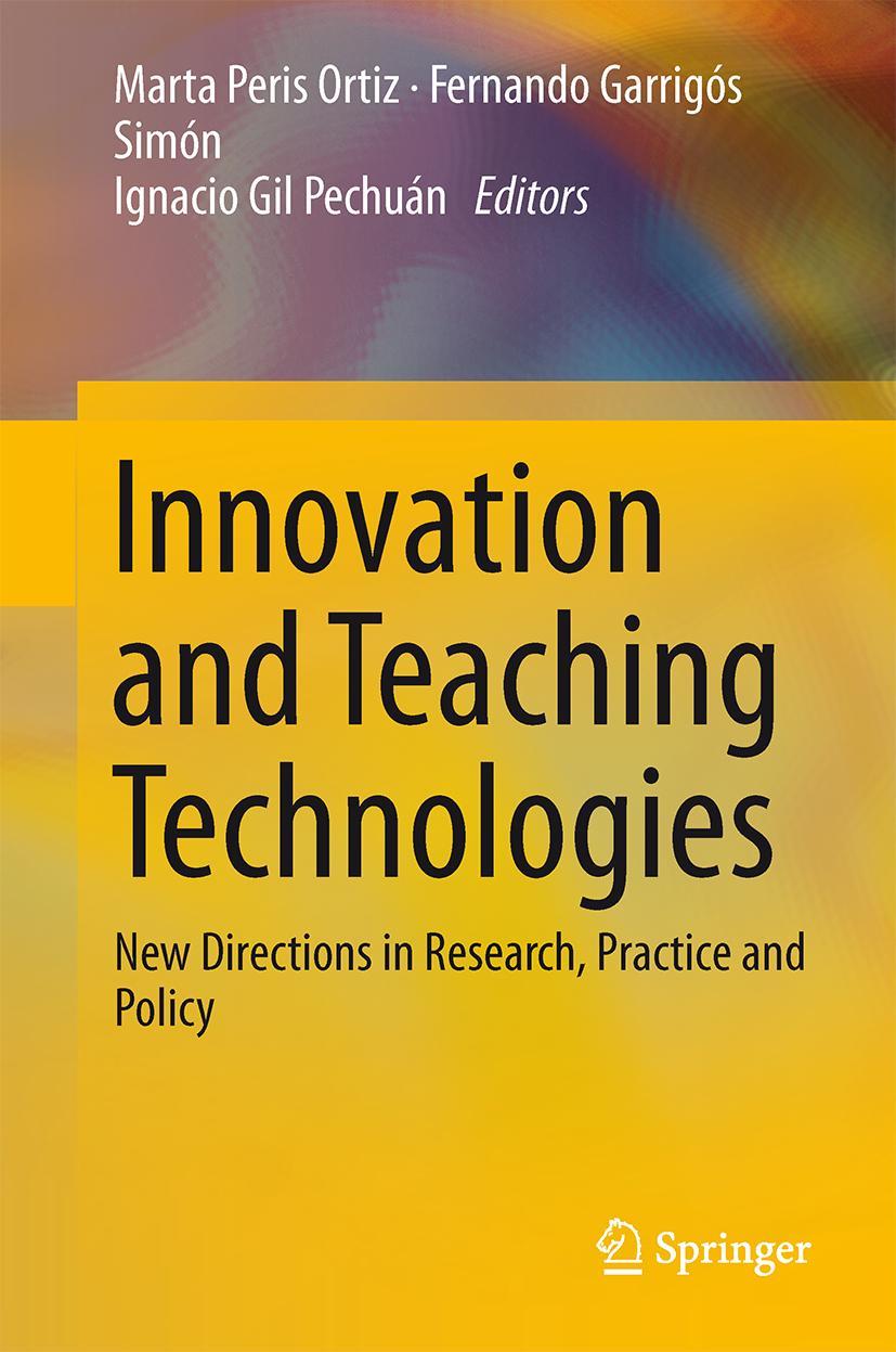 Innovation and Teaching Technologies Fernando J. Garrigós-Simón