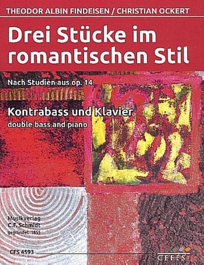 3 Stücke im romantischen Stil - nach Studien aus op.14für Kontrabass und Klavier