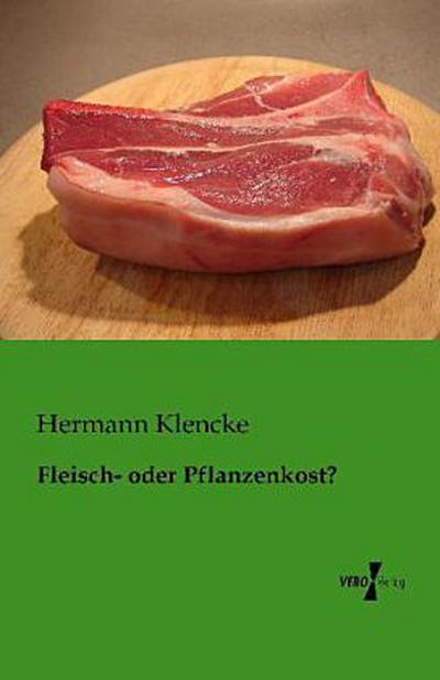 Fleisch- oder Pflanzenkost?