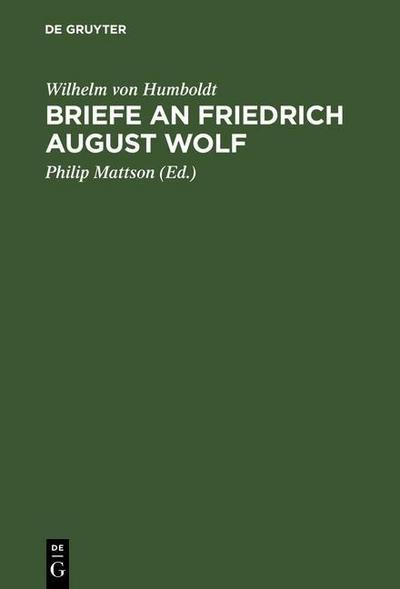 Briefe an Friedrich August Wolf
