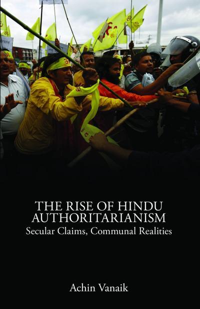 The Rise of Hindu Authoritarianism