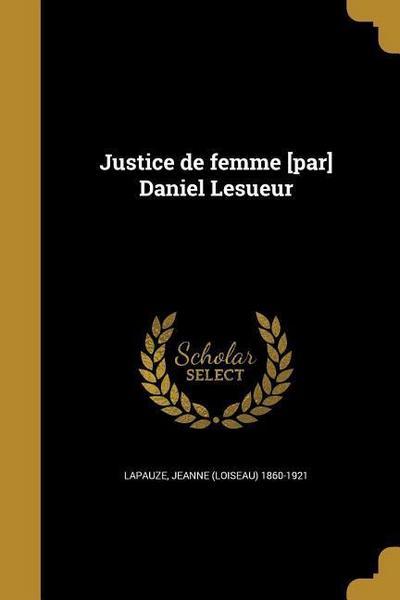 FRE-JUSTICE DE FEMME PAR DANIE