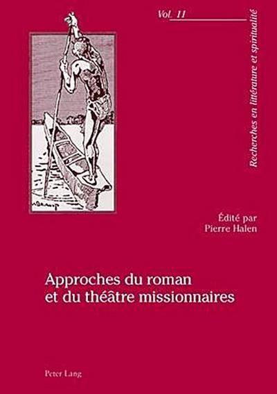 Approches du roman et du théâtre missionnaires
