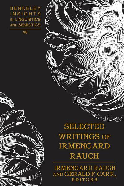 Selected Writings of Irmengard Rauch