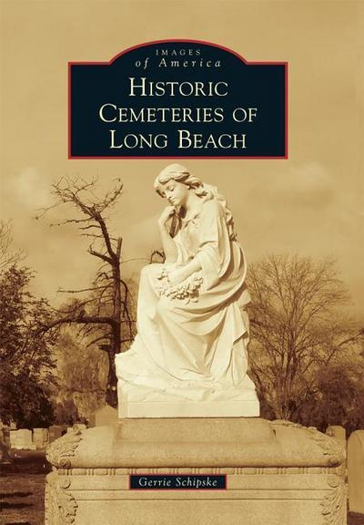 Historic Cemeteries of Long Beach