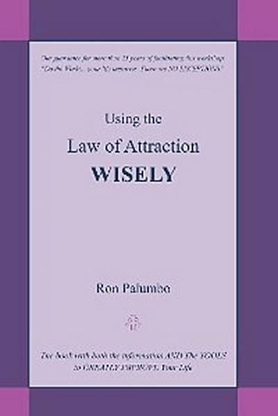 Using the Law of Attraction Wisely
