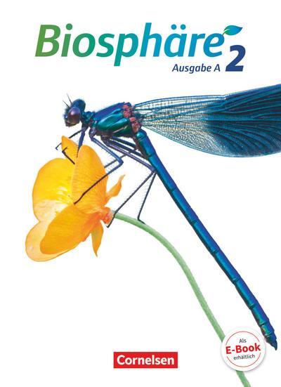 Biosphäre Sekundarstufe I Band 2 - Ausgabe A - Schülerbuch