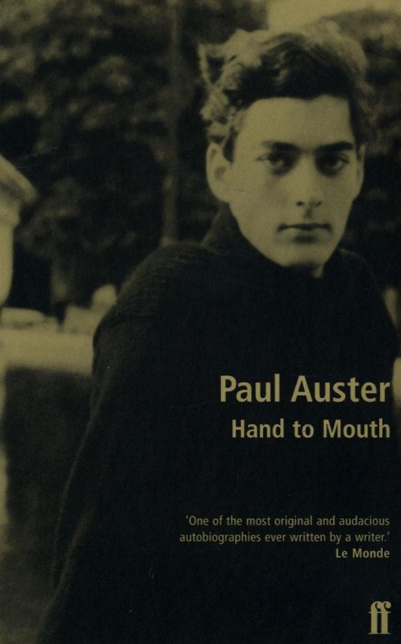 Hand to Mouth Paul Auster