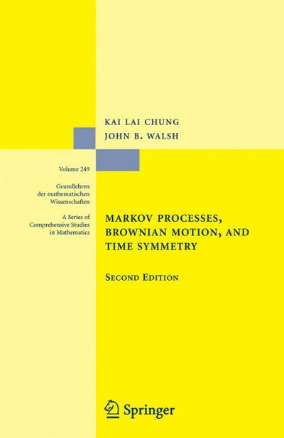 Markov Processes, Brownian Motion, and Time Symmetry