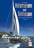 Katamarane und Trimarane; Fahrtensegeln, Sege ...