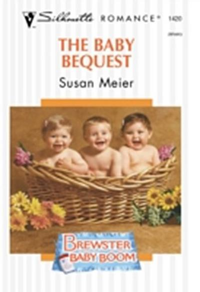 Baby Bequest (Mills & Boon Silhouette)