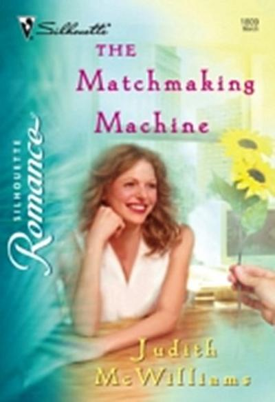 Matchmaking Machine (Mills & Boon Silhouette)