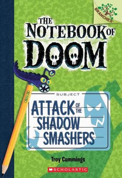 The Notebook of Doom - Attack of the Shadow Smashers