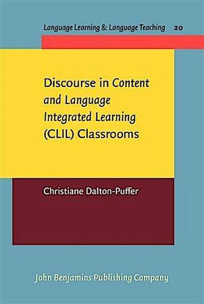 Discourse in Content and Language Integrated Learning (CLIL) Classrooms