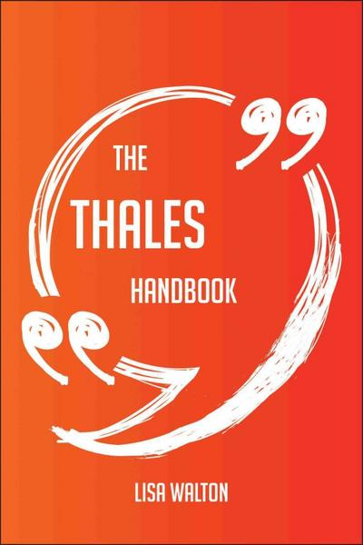 The Thales Handbook - Everything You Need To Know About Thales