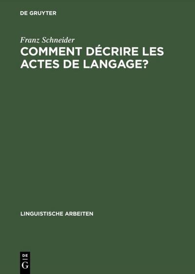 Comment décrire les actes de langage?