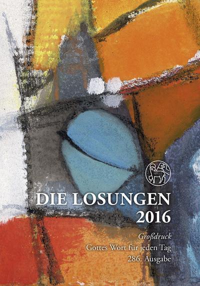 Die Losungen 2016 - Deutschland / Die Losungen 2016: Geschenk-Großdruckausgabe