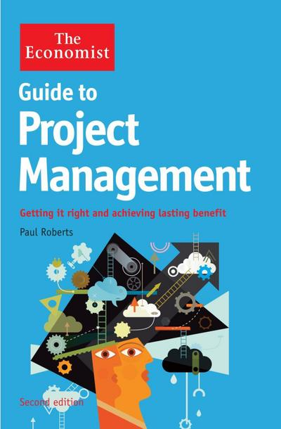 The Economist Guide to Project Management 2nd Edition
