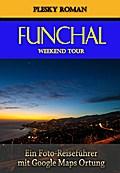 Funchal Weekend Tour
