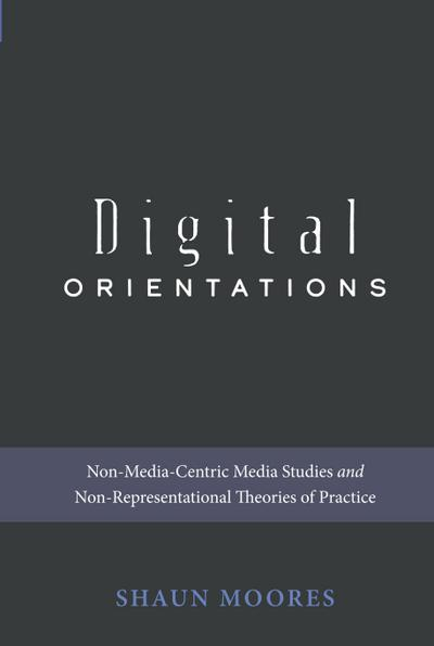 Digital Orientations