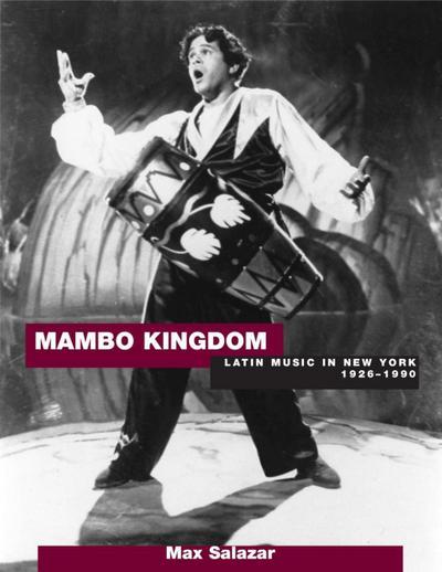 Mambo Kingdon: Latin Music in New York