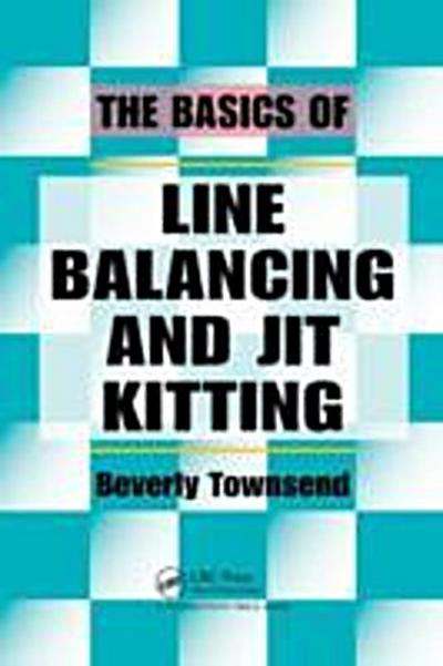 Basics of Line Balancing and JIT Kitting
