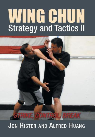 Wing Chun Strategy and Tactics II