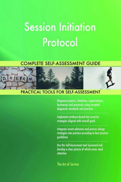Session Initiation Protocol Complete Self-Assessment Guide