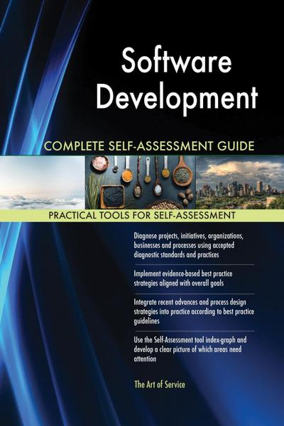 Software Development Complete Self-Assessment Guide
