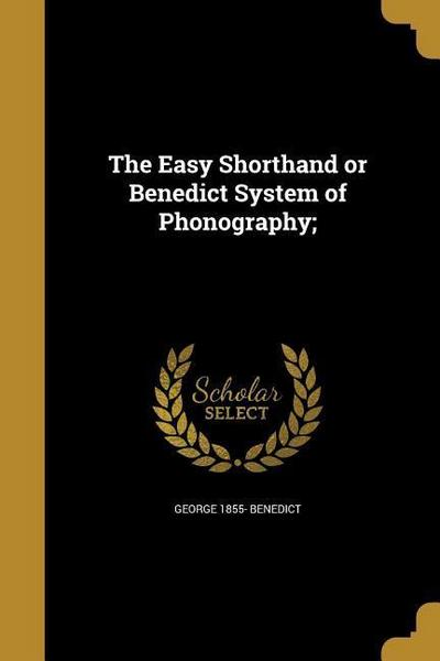 EASY SHORTHAND OR BENEDICT SYS