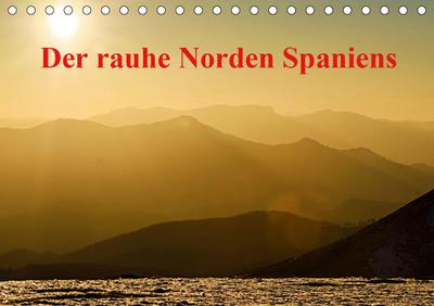 Der rauhe Norden Spaniens (Tischkalender 2020 DIN A5 quer)