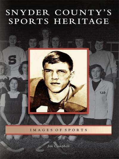 Snyder County's Sports Heritage