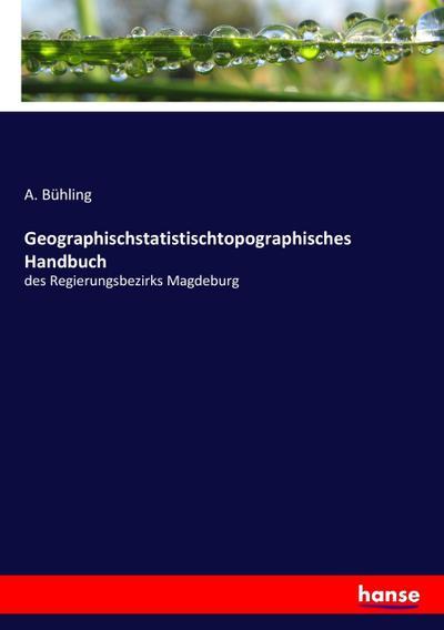 Geographischstatistischtopographisches Handbuch