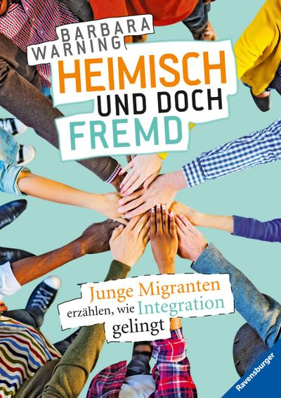 Heimisch und doch fremd: Junge Migranten erzählen, wie Integration gelingt