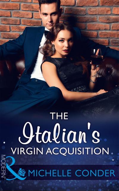 The Italian's Virgin Acquisition (Mills & Boon Modern)