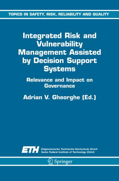 Integrated Risk and Vulnerability Management Assisted by Decision Support Systems: Relevance and Impact on Governance