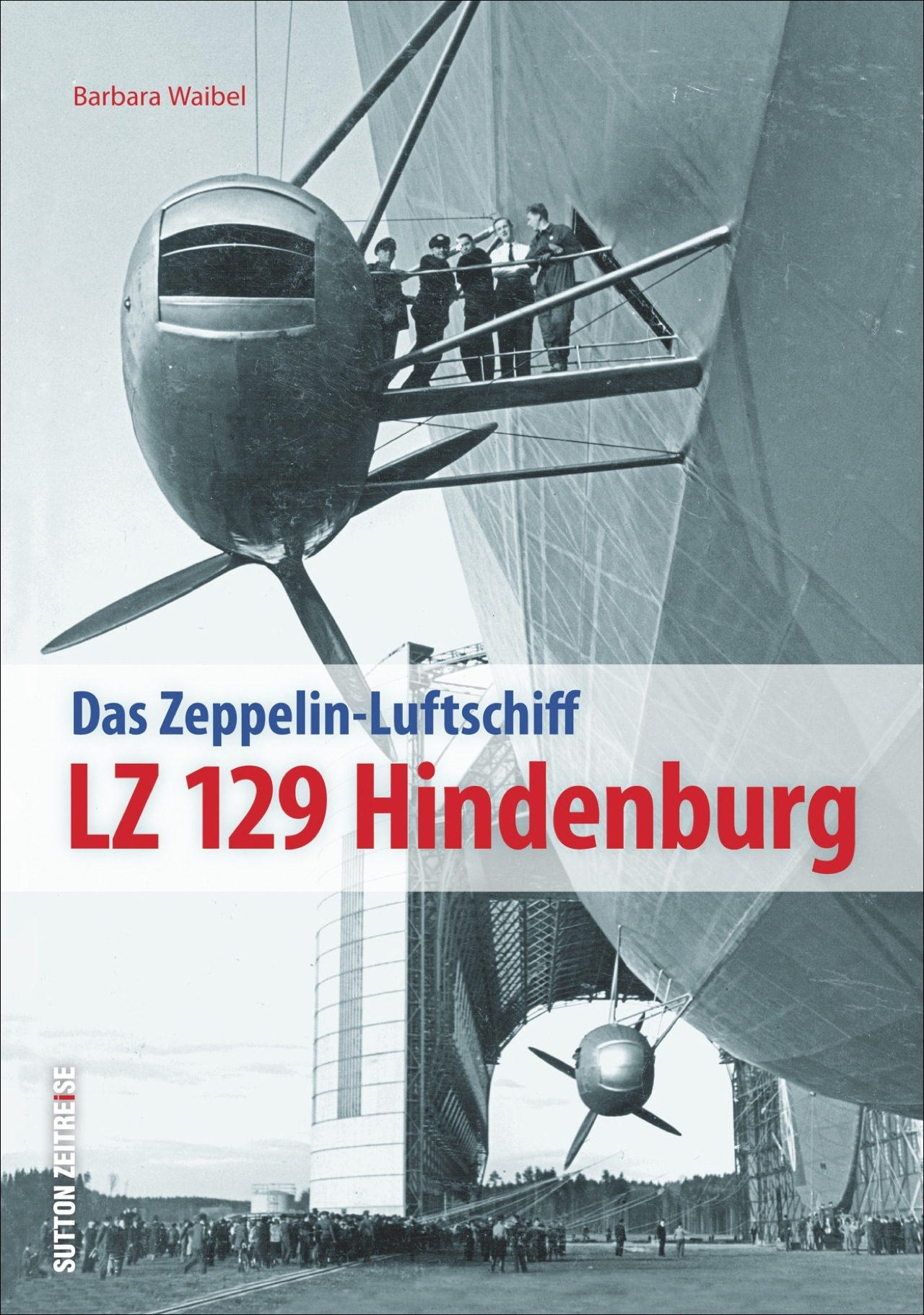 LZ 129 Hindenburg Barbara Waibel