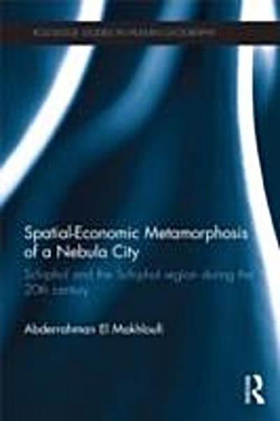 Spatial-Economic Metamorphosis of a Nebula City