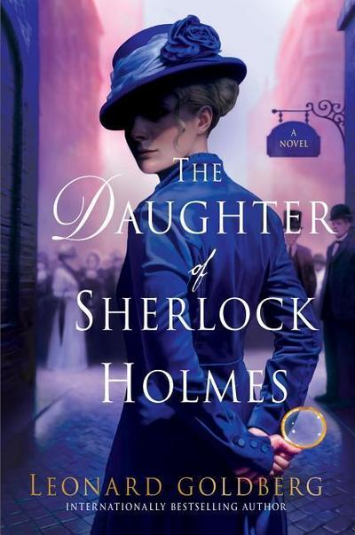 The Daughter of Sherlock Holmes: A Mystery