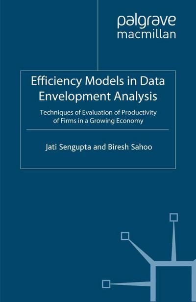 Efficiency Models in Data Envelopment Analysis